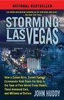 Storming Las Vegas: How a Cuban-Born, Soviet-Trained Commando Took Down the Strip to the Tune of Five World-Class Hotels, Three Armored Ca Cover Image