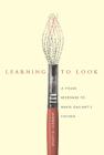 Learning to Look: A Visual Response to Mavis Gallant's Fiction Cover Image