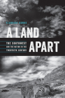 A Land Apart: The Southwest and the Nation in the Twentieth Century (The Modern American West ) Cover Image