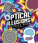 Optical Illusions Activity Book: Packed with Brain-Boggling Activities! Cover Image