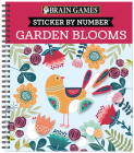 Brain Games - Sticker by Number: Garden Blooms Cover Image