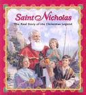Saint Nicholas: The Real Story of the Christmas Legend Cover Image