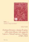 Scrittura Letteraria E Stampa Di Regime Nella Rivista Bilingue Italo-Spagnola Legioni E Falangi/Legiones Y Falanges (1940-1943) (Liminaires - Passages Interculturels #45) Cover Image
