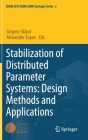 Stabilization of Distributed Parameter Systems: Design Methods and Applications Cover Image