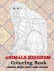 Animals kingdom - Coloring Book - Kangaroo, Monkey, Giraffe, Cobra, and more Cover Image