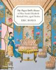 The Paper Doll's House of Miss Sarah Elizabeth Birdsall Otis, Aged Twelve Cover Image