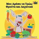 I Love to Eat Fruits and Vegetables: Greek Edition (Greek Bedtime Collection) Cover Image