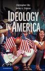 Ideology in America. Christopher Ellis, James A. Stimson Cover Image