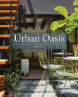 Urban Oasis: Tranquil Outdoor Spaces at Home Cover Image