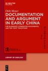 Documentation and Argument in Early China: The Shàngshū 尚書 (Venerated Documents) and the Shū Traditions (Library of Sinology #5) Cover Image