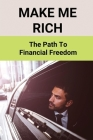 Make Me Rich: The Path To Financial Freedom: What Influences Your Purchasing Decisions Cover Image