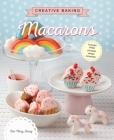 Creative Baking: Macarons Cover Image