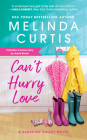 Can't Hurry Love: Includes a bonus novella (Sunshine Valley #1) Cover Image