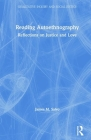 Reading Autoethnography: Reflections on Justice and Love (Qualitative Inquiry and Social Justice) Cover Image