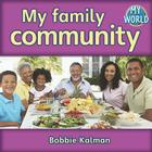 My Family Community (My World #26) Cover Image