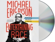 Entertaining Race: Performing Blackness in America Cover Image