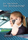 Are Smartphones Too Distracting? Cover Image