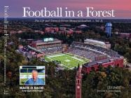 Football in a Forest: The Life and Times of Kenan Memorial Stadium, Volume II Cover Image