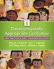 Developmentally Appropriate Curriculum: Best Practices in Early Childhood Education, Loose-Leaf Version Cover Image
