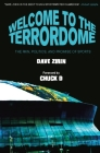 Welcome to the Terrordome: The Pain, Politics, and Promise of Sports Cover Image