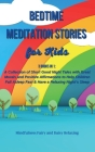 Bedtime] ]Meditation] ]Stories] ]for] ] Kids: 3 Books in 1: A Collection of Short Good Night Tales with Great Morals and Positive Affirmations to Help Cover Image