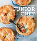 The Complete Junior Chef Cookbook: 65 Super-Delicious Recipes Kids Want to Cook Cover Image
