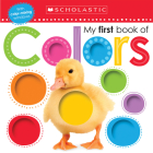My First Book of Colors: Scholastic Early Learners (My First) Cover Image
