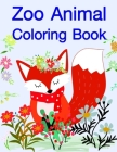 Zoo Animal Coloring Book: Coloring Pages with Adorable Animal Designs, Creative Art Activities for Children, kids and Adults Cover Image