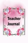 Teacher Journal: Diary for the New Teacher in Town Cover Image