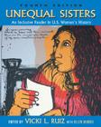 Unequal Sisters: An Inclusive Reader in Us Women's History Cover Image