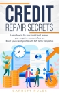 Credit Repair Secrets: Learn how to fix your credit and remove your negative accounts forever. Boost your credit profile with 609 letter temp Cover Image