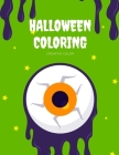 Halloween Coloring: Spooky Coloring Books Designs Patterns For Relaxation Ghost, Zombies, Skull, Ghost Doll, Mummy (Child Development #3) Cover Image