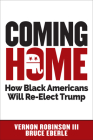 Coming Home: How Black Americans Will Re-Elect Trump Cover Image