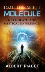 Dmt: Near-Death and Mystical Experiences Cover Image