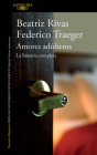 Amores adúlteros. La historia completa / Adulterous Love. The Complete History Cover Image