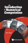 Introduction to Numerical Computation, an (Second Edition) Cover Image