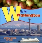 W Is for Washington: Written by Kids for Kids Cover Image
