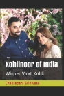 Kohlinoor of India: Winner Virat Kohli Cover Image