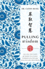 Pulling Wisdom: Filling the Gaps of Cross-Cultural Communication for Healthcare Providers Cover Image