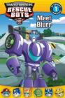 Transformers Rescue Bots: Meet Blurr (Passport to Reading Level 1) Cover Image