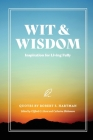 Wit and Wisdom: Inspiration for Living Fully Cover Image