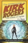 The Adventures of Kirk Rogers and The Queen of Hades: Book Four Cover Image