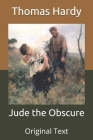 Jude the Obscure: Original Text Cover Image