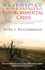 America's Environmental Crisis: Why We Are Winning the Battle but Losing the War to Avoid a Climate Catastrophe Cover Image