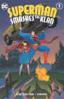 Superman Smashes the Klan Hardcover Edition Cover Image