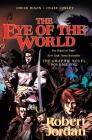 The Eye of the World: The Graphic Novel, Volume One (Wheel of Time Other #1) Cover Image