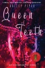 Queen of Teeth Cover Image