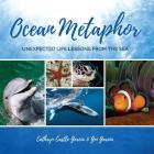 Ocean Metaphor: Unexpected Life Lessons from the Sea Cover Image