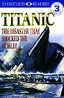 Titanic: The Disaster That Shocked the World Cover Image
