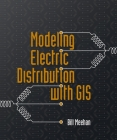 Modeling Electric Distribution with GIS Cover Image